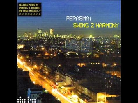 perasma swing to harmony perasma swing 2 harmony mync project remix youtube