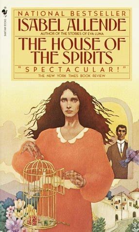 The House Of The Spirits the house of the spirits summary and analysis like