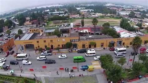 goorefrendo edo de mexico 2015 video dron museo virreinato tepotzotl 225 n estado de mexico