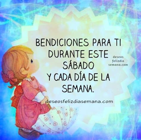 imagenes de feliz sabado con bendiciones 17 best images about s 225 bado on pinterest posts buen dia