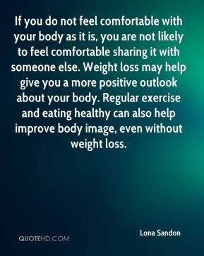 how to feel comfortable with your body family losing touch quotes quotesgram