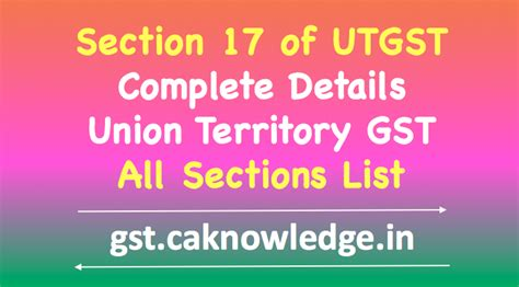 section 17 registration act section 17 of utgst act 2017 migration of existing tax