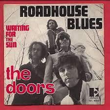 testo roadhouse blues roadhouse blues the doors traduzione e testo
