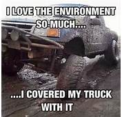20 Jacked Up Truck Memes That Will Make You Want To Go Muddin