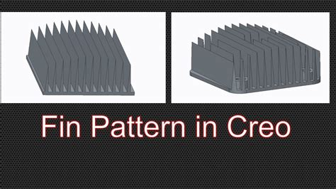 pattern in creo heatsink fin pattern using dimension pattern in creo youtube