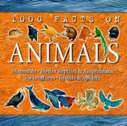 1000 Animal Fact 1000 facts on animals by farndon 9780760737491