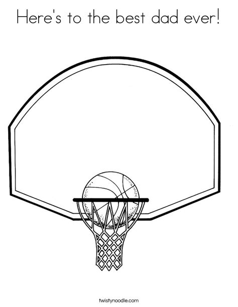 best basketball coloring pages here s to the best dad ever coloring page twisty noodle