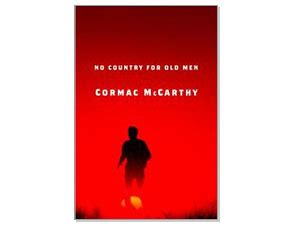 no country for old men by cormac mccarthy 9780375706677 no country for old men by cormac mccarthy salon com