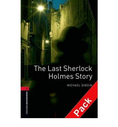 the oxford bookworms library 0194230163 the oxford bookworms library stage 3 the last sherlock holmes story audio cd pack michael