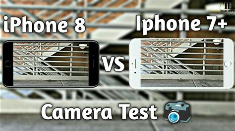 iPhone 8 vs iPhone 7 Plus Camera Test Comparison   YouTube