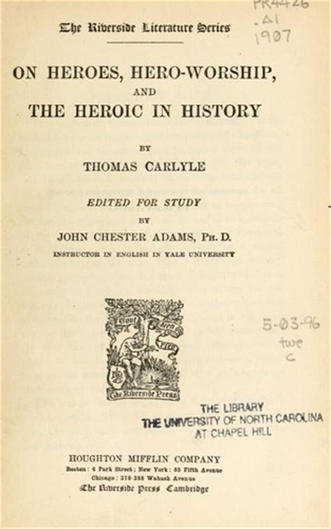 on heroes worship and the heroic in history books on heroes worship and the heroic in history 1907