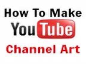 How to make youtube channel art easy youtube