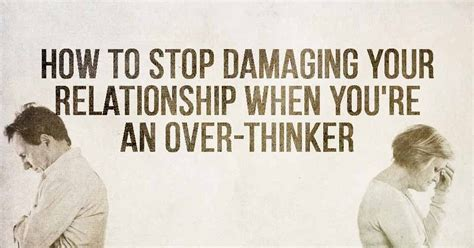 thinking humanity when thinking humanity how to stop damaging your relationship