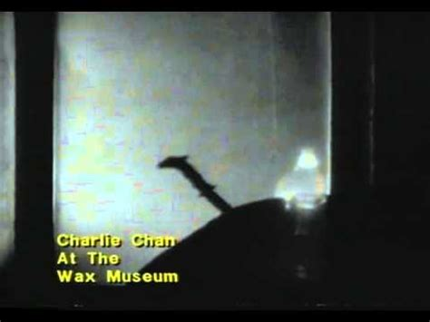 watch charlie chan at the wax museum 1940 full movie trailer charlie chan at the wax museum trailer 1940 youtube
