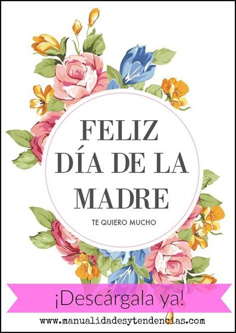 feliz dia de las madres card template 17 best ideas about feliz dia on