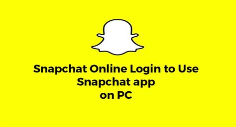 How To Find On Snapchat Through Snapchat Login Check Web Snapchat Login For Pc