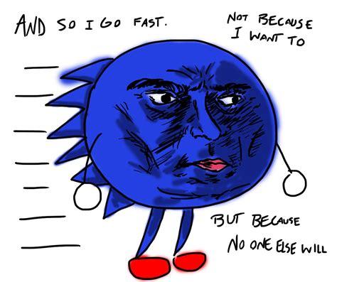 Sonic Gotta Go Fast Meme - sonic gotta go fast meme