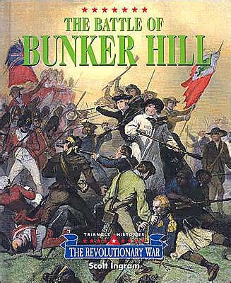 the battle of bunker hill by scott ingram hardcover barnes noble 174