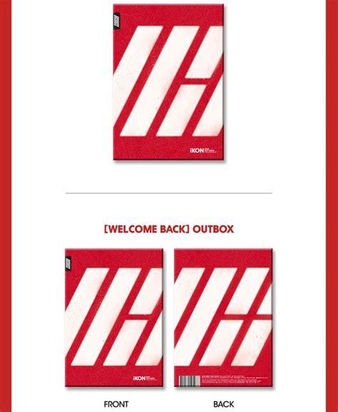 Ikon Album Welcome Back yesasia ikon debut half album welcome back cd ikon