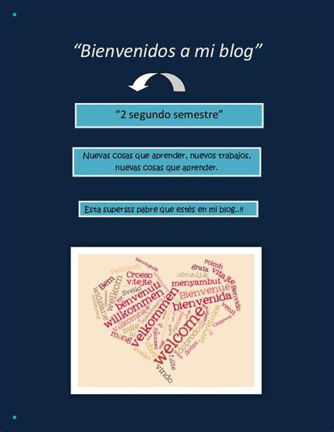 Bienvenidos A Mi Blog | bienvenidos a mi blog 2semestre