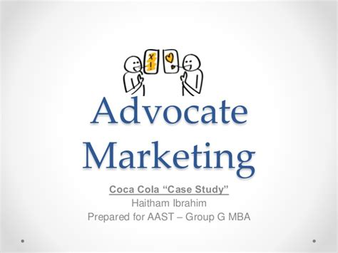 Aast Mba by Advocate Marketing Cocacola Study
