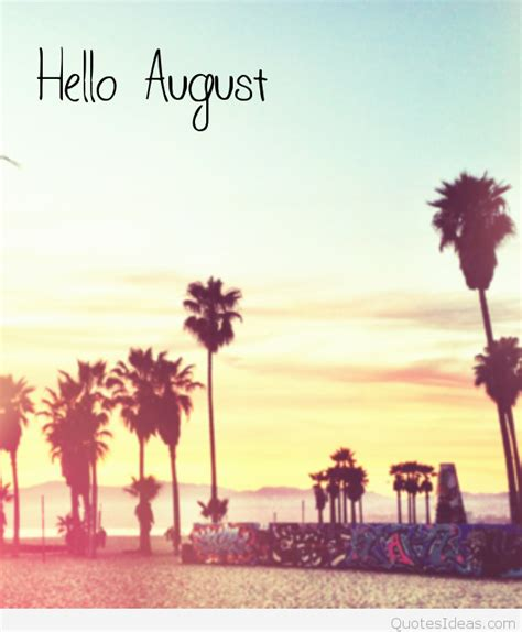hello august images hello august images photos sayings with summer