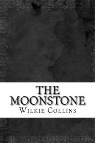 The Moonstone by Wilkie Collins, Paperback | Barnes & Noble®