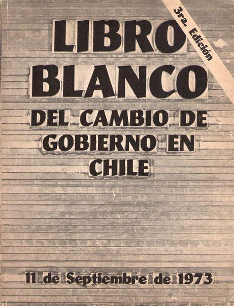 libro blanco la enciclopedia libre newhairstylesformen2014 libro blanco cambio de gobierno en chile la enciclopedia libre