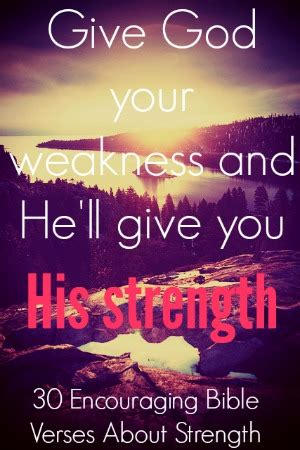 comforting bible verses for strength 30 encouraging bible verses about strength