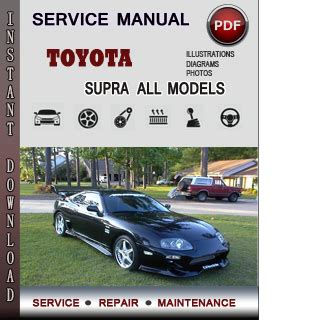 toyota supra service repair manual download info service manuals
