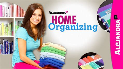 Alejandra Costello get organized with alejandra tv trailer youtube