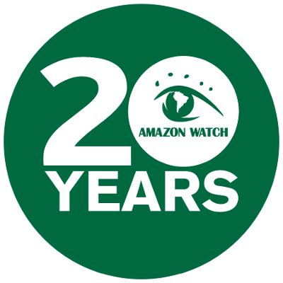 amazon watch amazon watch 187 celebrate 20 years of defending the amazon