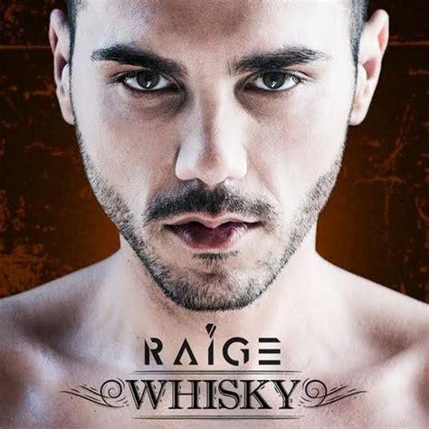 testo raige raige whisky testo e