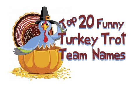 thanksgiving themed names iza design blog top 20 funny turkey trot team names for