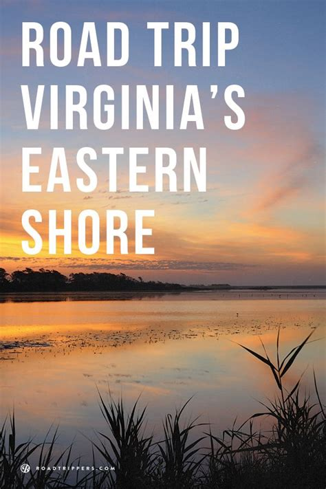 Pdf Eastern Shore Road Trips Adventures by Take A Road Trip Virginia S Eastern Shore Virginia