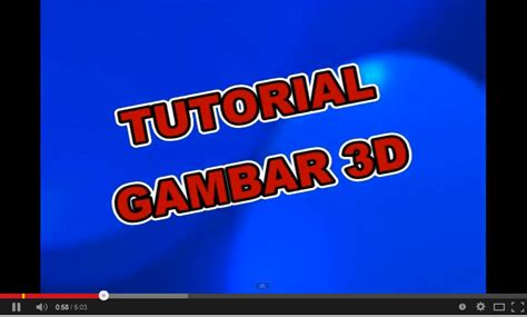 download video tutorial gambar 3d tutorial gambar 3d bujang kupluk