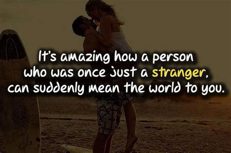 its amazing photo are its amazing how a person who was once just a stranger