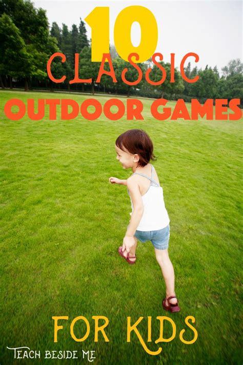 backyard activities for kids 10 classic outdoor games for kids teach beside me