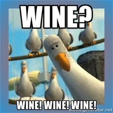 Finding Nemo Seagulls Meme - wine wine wine wine finding nemo birds hilarious