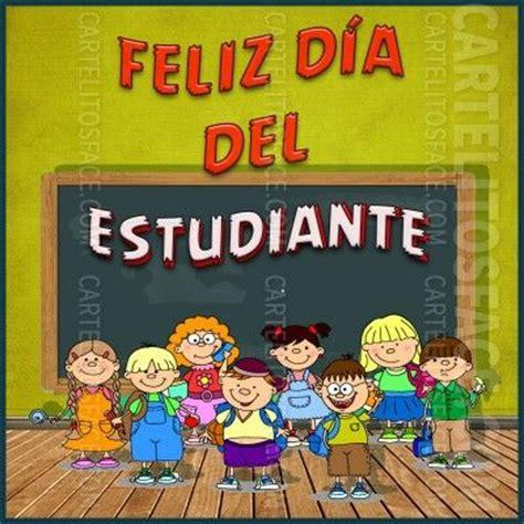 imagenes feliz dia del estudiante 11 best images about d 237 a del estudiante on pinterest
