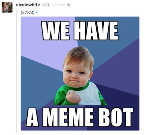 How To Post A Meme - github nicolewhite slack meme a meme bot for slack