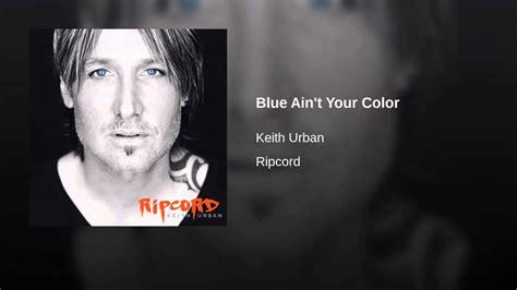 blue ain t your color blue ain t your color
