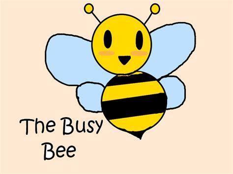 Busy Bee by Busy Bee Oneblindmouse