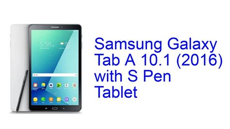samsung galaxy tab a 10 1 with s pen tablet specification release sep 2016