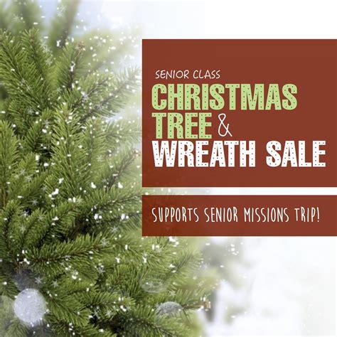 tree sale missions trip fundraiser tree wreath sale