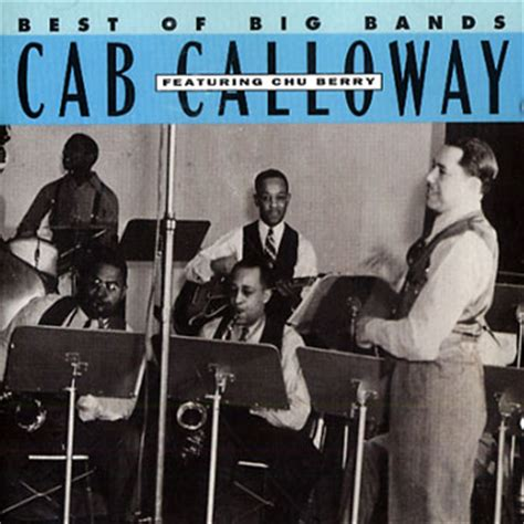 best of big band best of big bands featuring chu berry cab calloway