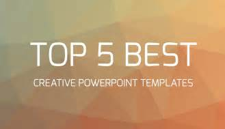 best template top 5 best creative powerpoint templates