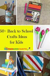 crafts for school 50 back to school crafts ideas for
