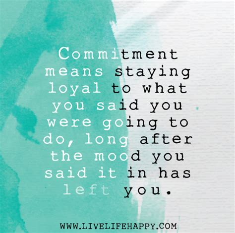 what does it mean if you have mood swings commitment means staying loyal to what you said you were