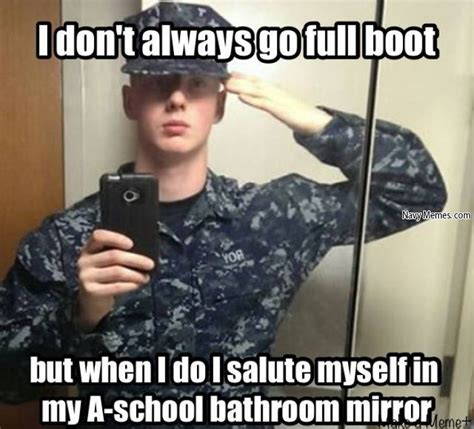 Navy Meme - 10 memes every new recruit should see before boot c